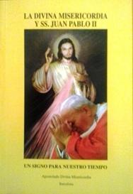 La Divina Misericordia y San Juan Pablo II